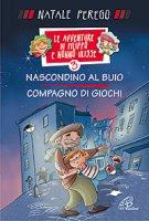 Le avventure di Filippo e nonno Ulisse 3 - Natale Perego