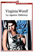La signora Dalloway - Woolf Virginia