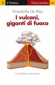Copertina di 'I vulcani, giganti di fuoco'