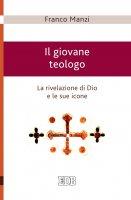 Il giovane teologo - Franco Manzi