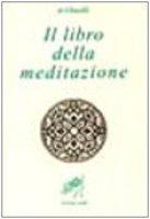 Il libro della meditazione (Kitab al tafakkur) - Al Ghazâlî