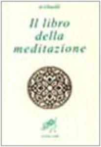 Copertina di 'Il libro della meditazione (Kitab al tafakkur)'