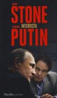 Oliver Stone intervista Vladimir Putin - Stone Oliver, Putin Vladimir