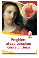 Preghiere al Sacratissimo Cuore di Gesù