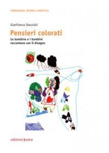 Copertina di 'Pensieri colorati. Le bambine e i bambini raccontano con il disegno'