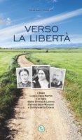 Verso la libertà - Graziano Pesenti