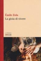 La gioia di vivere - Zola Émile