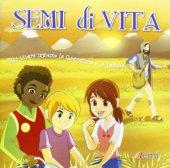 Semi di vita. Per vivere insieme la Quaresima e la Pasqua di Sartori Pablo su LibreriadelSanto.it