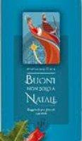 Buoni non solo a Natale - Mons.  Francesco Gioia