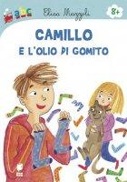 Camillo e l'olio di gomito - Elisa Mazzoli, Mirella Mariani