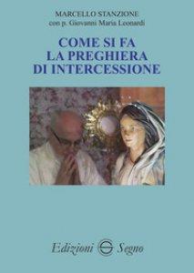 Copertina di 'Come si fa la preghiera di intercessione'