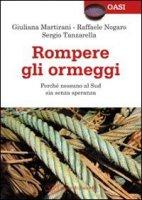Rompere gli ormeggi - Nogaro Raffaele, Martirani Giuliana, Tanzarella Sergio