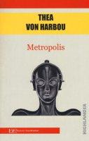 Metropolis - Harbou Thea von