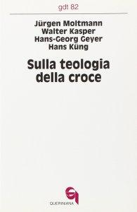 Copertina di 'Sulla teologia della croce (gdt 082)'