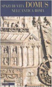 Copertina di 'Domus. Spazi di vita nell'antica Roma. Testo latino a fronte'