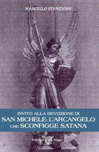 Copertina di 'Invito alla devozione di San Michele: l'Arcangelo che sconfigge satana'