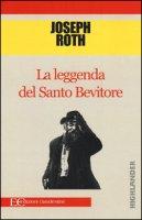 La leggenda del santo bevitore - Roth Joseph