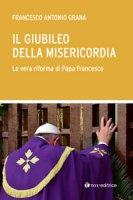 Il Giubileo della Misericordia - Francesco Grana