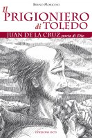 Il prigioniero di Toledo - Bruno Moriconi