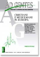 Ad gentes (2005) [vol_2] / Cristiani e musulmani in Europa - AA.VV.