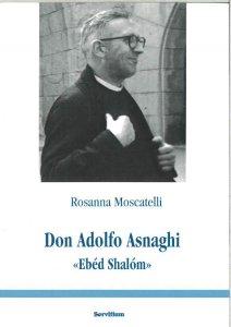 Copertina di 'Don Adolfo Asnaghi «Ebéd Shalóm»'