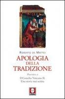 Apologia della tradizione - De Mattei Roberto