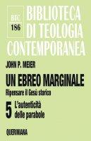 Un ebreo marginale. Vol. 5