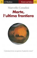 Marte, l'ultima frontiera - Marcello Coradini