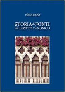 Copertina di 'Storia delle fonti del diritto canonico'