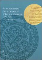 Le commissioni ducali ai rettori d'Istria e Dalmazia (1289-1361)