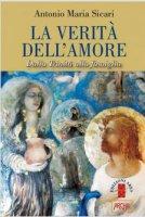 La verità dell'amore - Antonio M. Sicari