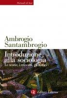 Introduzione alla sociologia - Ambrogio Santambrogio