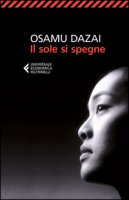 Il sole si spegne - Dazai Osamu