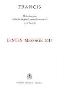 Copertina di 'Lenten Message 2014'