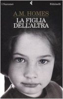 La figlia dell'altra - Homes A. M.