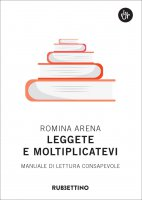 Leggete e moltiplicatevi - Romina Arena