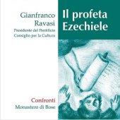Il profeta Ezechiele - Gianfranco Ravasi