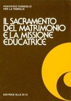 Il sacramento del matrimonio e la missione educatrice