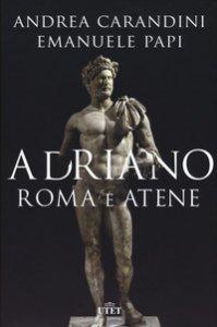 Copertina di 'Adriano. Roma e Atene'