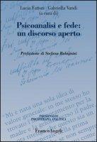 Psicoanalisi e fede: un discorso aperto