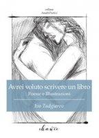 Avrei voluto scrivere un libro - Tudgiarov Ivo