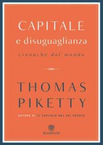 Copertina di 'Capitale e disuguaglianza. Cronache dal mondo'
