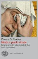 Morte e pianto rituale - Ernesto De Martino