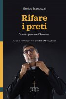 Rifare i preti - Enrico Brancozzi