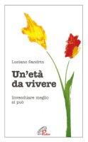 UNETA DA VIVERE - Sandrin Luciano