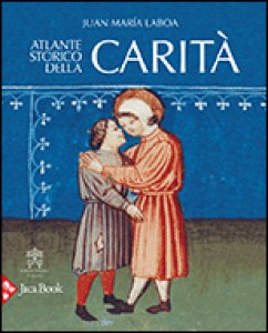 Copertina di 'Atlante storico della carità'