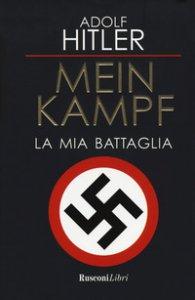 Copertina di 'Mein Kampf. La mia battaglia'