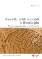 Assetti istituzionali e strategia - Fabio Zona