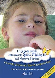 Copertina di 'La grande storia della piccola Sara Mariucci e di Mamma Morena'