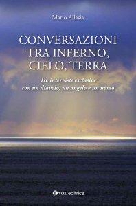 Copertina di 'Conversazioni tra inferno, cielo e terra'